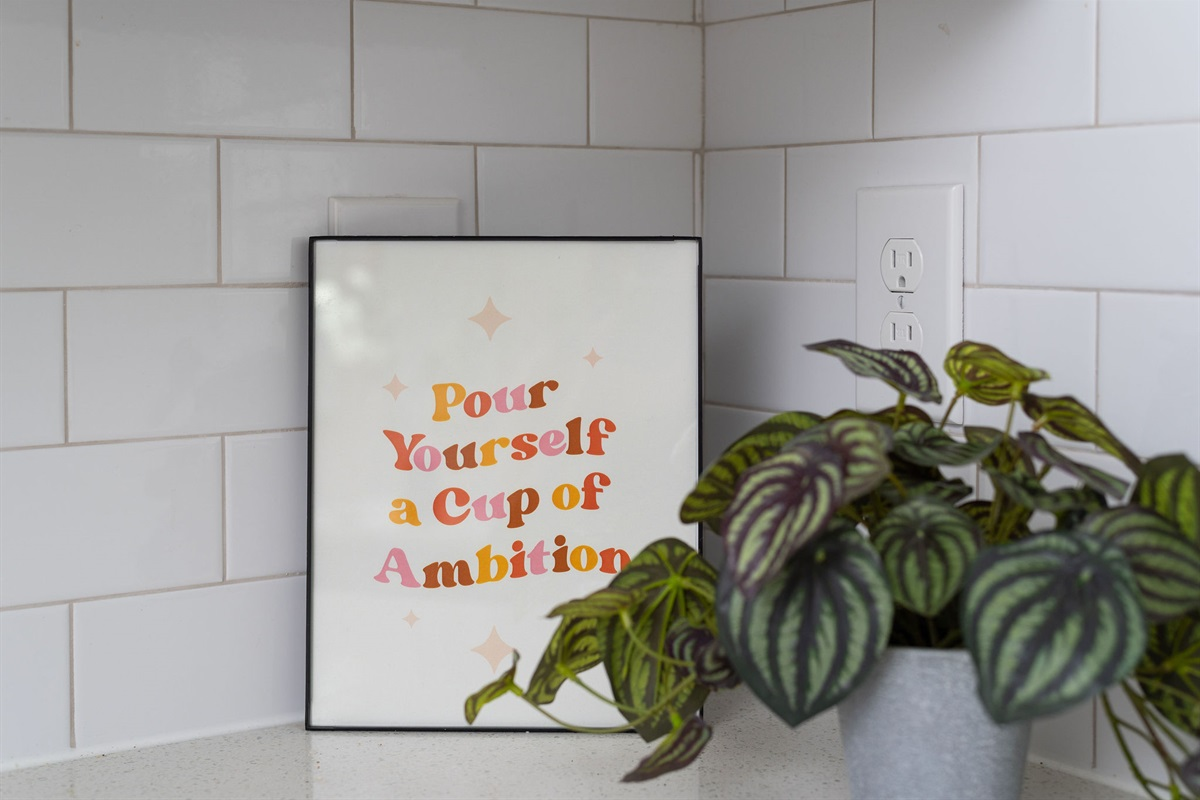 "'Pour yourself a cup of ambition"" -Dolly Parton"