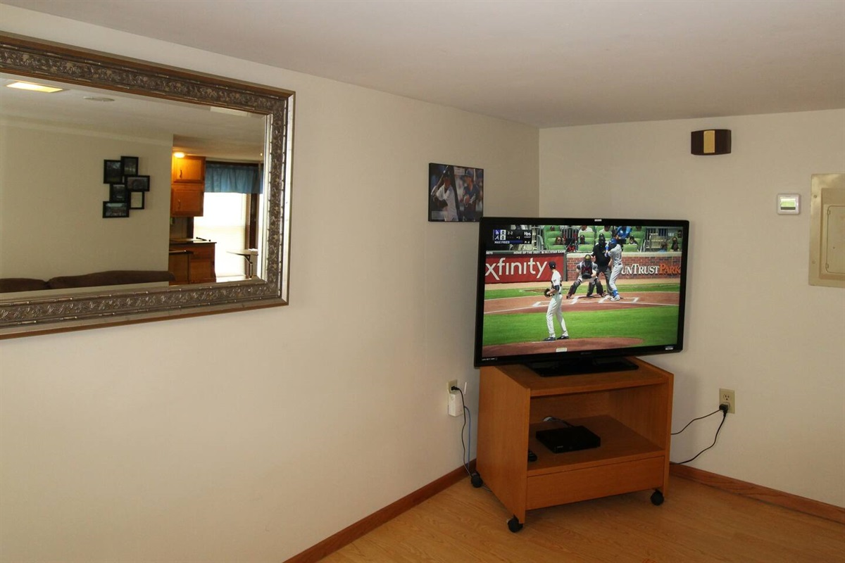 Watch your favorite team on the large flat screen TV - use your favorite streaming channel or our cable