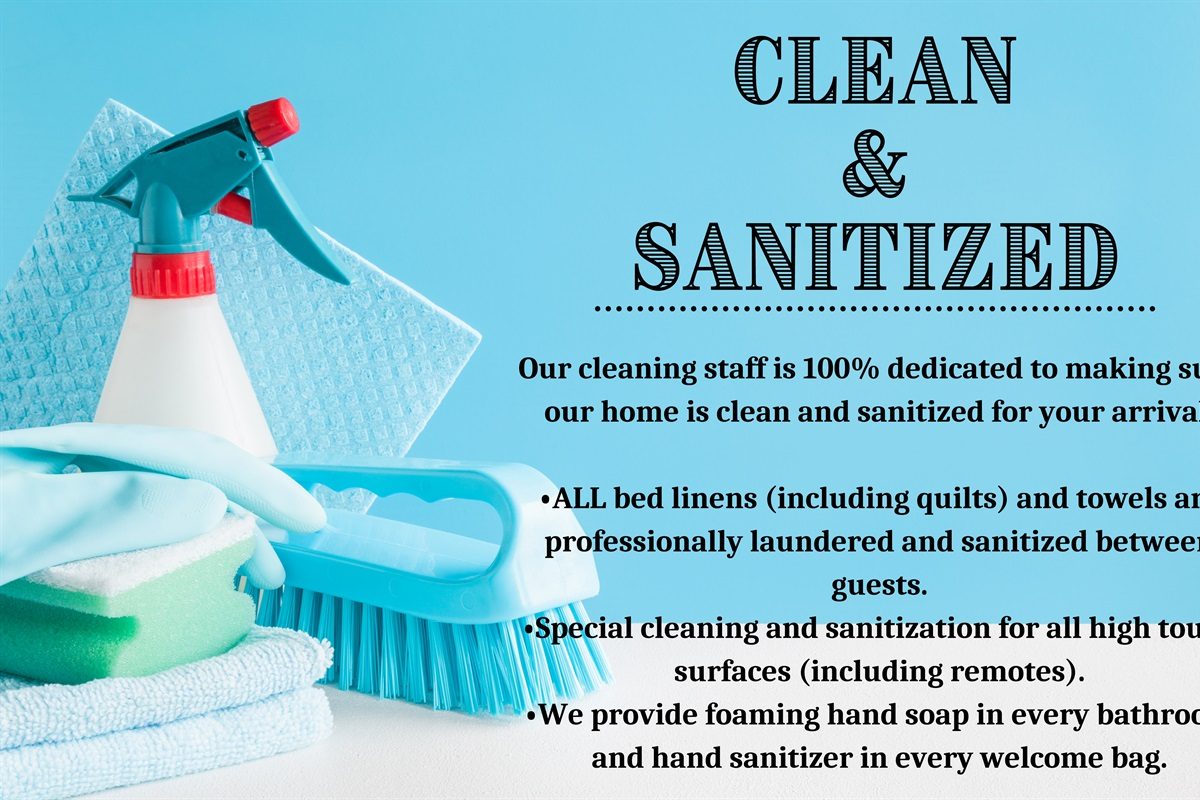 Cleaned & sanitized between guests.